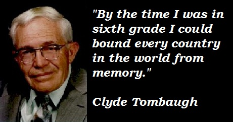Clyde Tombaugh's quote #2