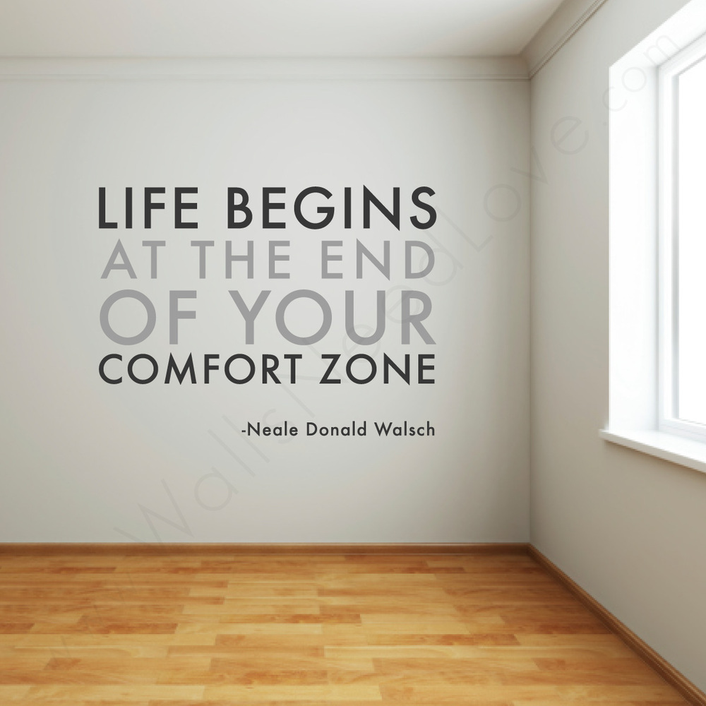 out of my comfort zone How to step out of your comfort zone there's not a lot of room for adventure and excitement in your comfort zone to add a little zest to your life, it's important to try new and sometimes scary things.