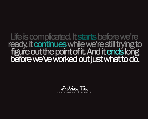 Complicated Thing quote #1