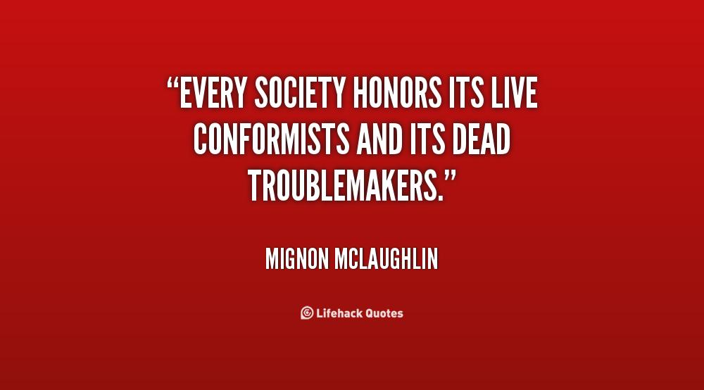Conformists quote #1