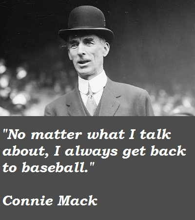 Connie Mack's quote #4