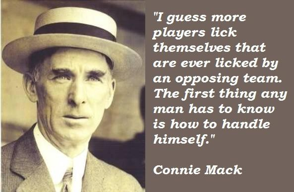 Connie Mack's quote #7