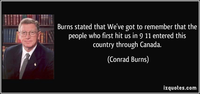 Conrad Burns's quote #1