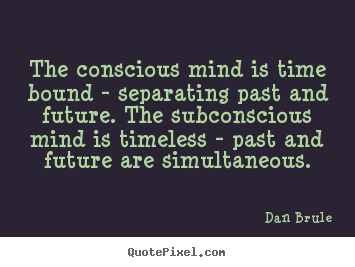 Conscious Quotes Prepossessing Conscious Quotes Pleasing Necessity Is Blind Until It Becomes