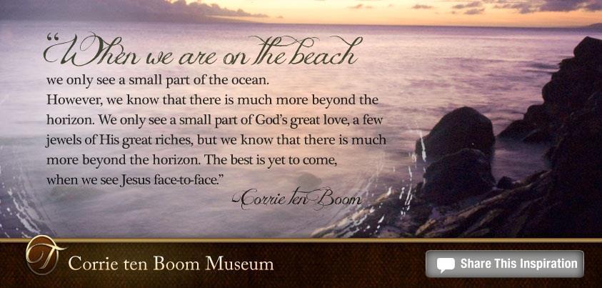 """Corrie ten Boom Quote. """""""