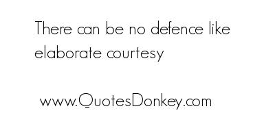 Courtesies quote #1