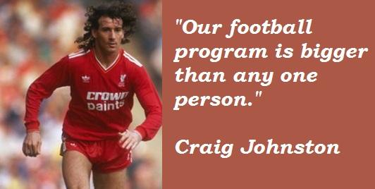 Craig Johnston's quote #5