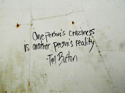 Craziness quote
