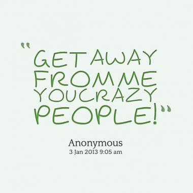 Crazy People quote #2