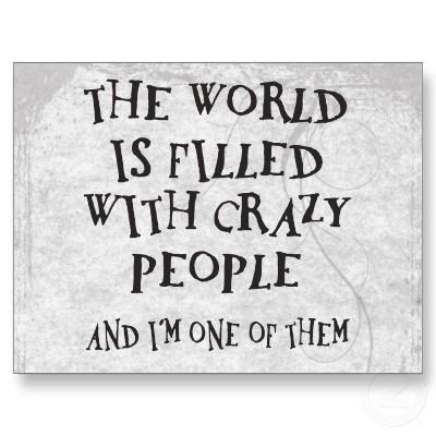Crazy Person quote #1