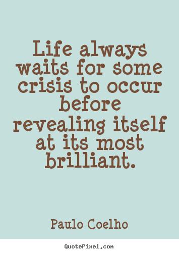 Crisis quote #7