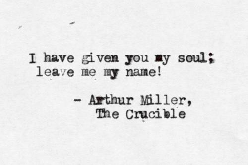 Crucible quote #1