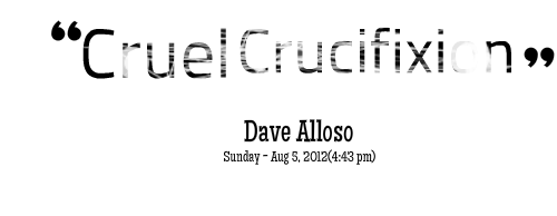 Crucifixion quote #2