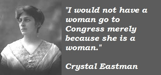 Crystal Eastman's quote #3