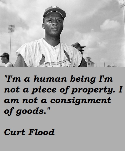 Curt Flood's quote #1