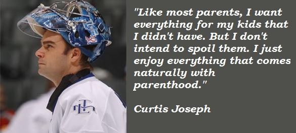 Curtis Joseph's quote #4