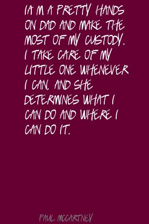 Custody quote #1