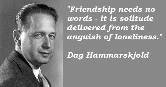 Dag Hammarskjold's quote #3
