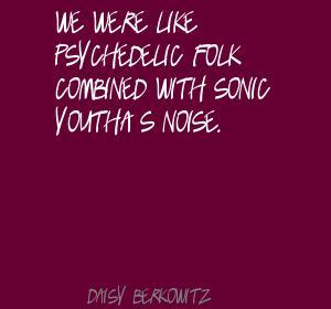 Daisy Berkowitz's quote