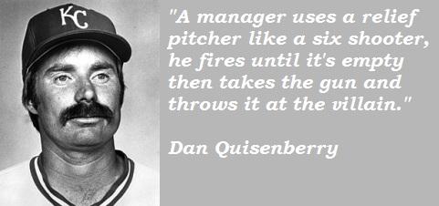 Dan Quisenberry's quote #3