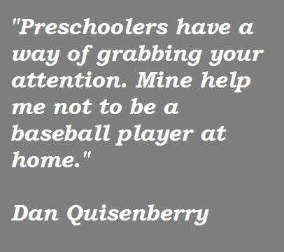 Dan Quisenberry's quote #5