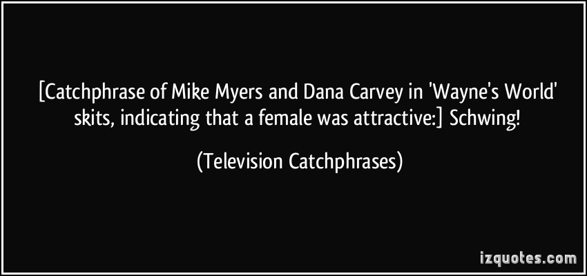 Dana Carvey's quote #4