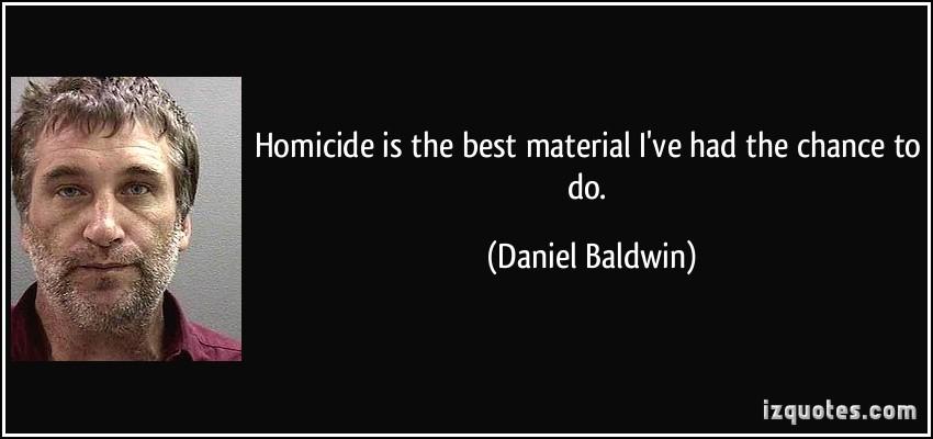 Daniel Baldwin's quote #7