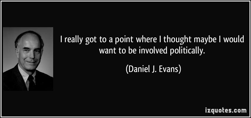 Daniel J. Evans's quote #5