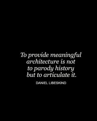 Daniel Libeskind's quote #8
