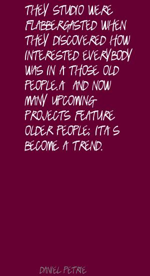 Daniel Petrie's quote #3