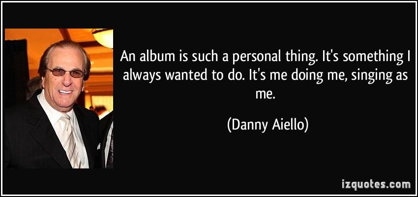 Danny Aiello's quote #3