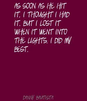 Danny Bautista's quote #3