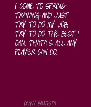 Danny Bautista's quote #2
