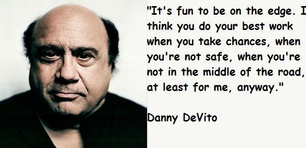 Danny DeVito's quote #5