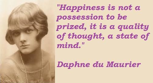 Quotes by Daphne du Maurier Daphne du Maurier 39 s Quote 3