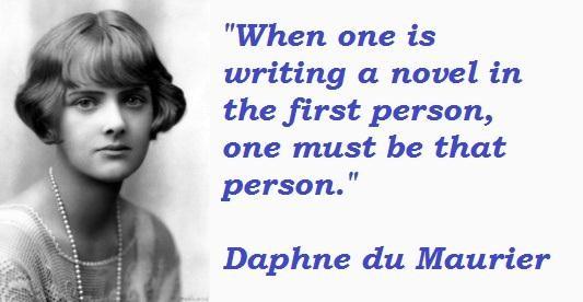 Quotes by Daphne du Maurier Daphne du Maurier 39 s Quote 2