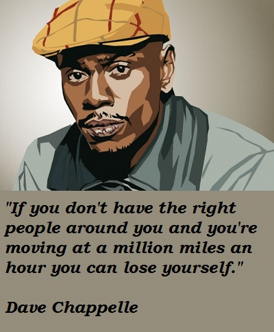 Dave Chappelle's quote #6