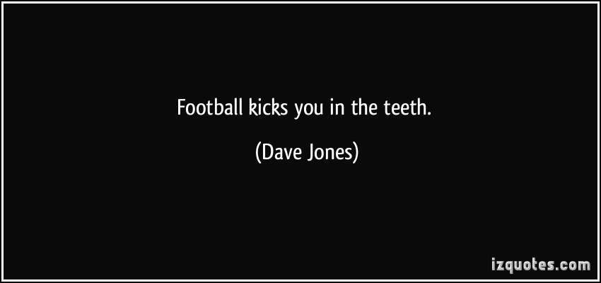 Dave Jones's quote #1