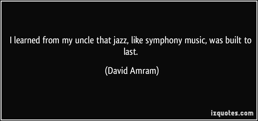 David Amram's quote #2