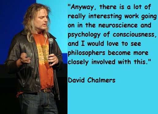David Chalmers's quote #1