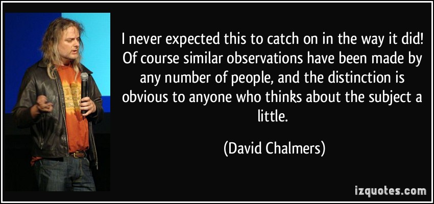 David Chalmers's quote #2