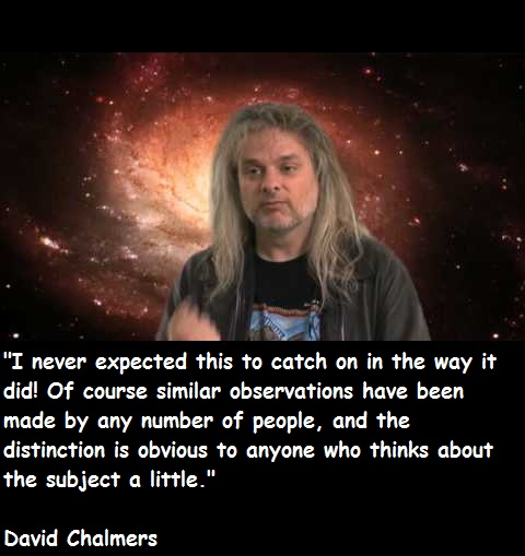 David Chalmers's quote #3