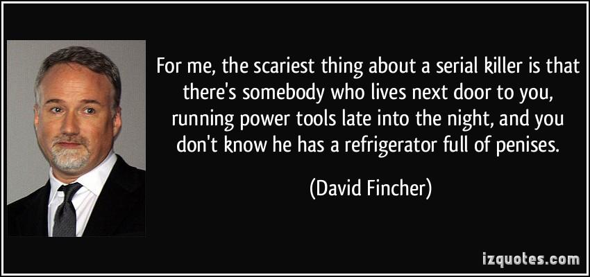 David Fincher's quote #2