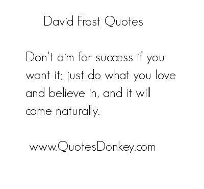 David Frost's quote #1