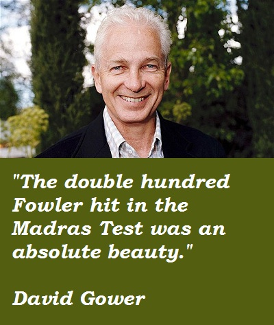 David Gower's quote #4
