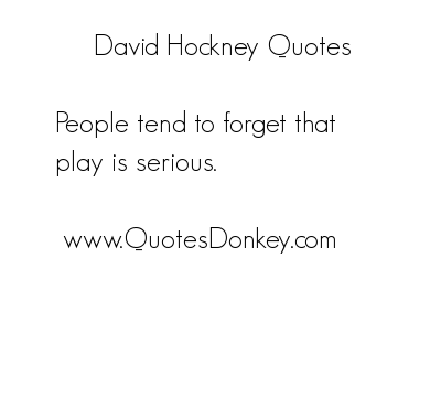 David Hockney's quote #5