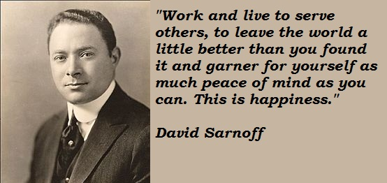 David Sarnoff's quote #6