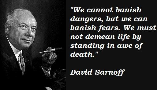 David Sarnoff's quote #7