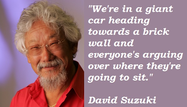 David Suzuki's quote #3