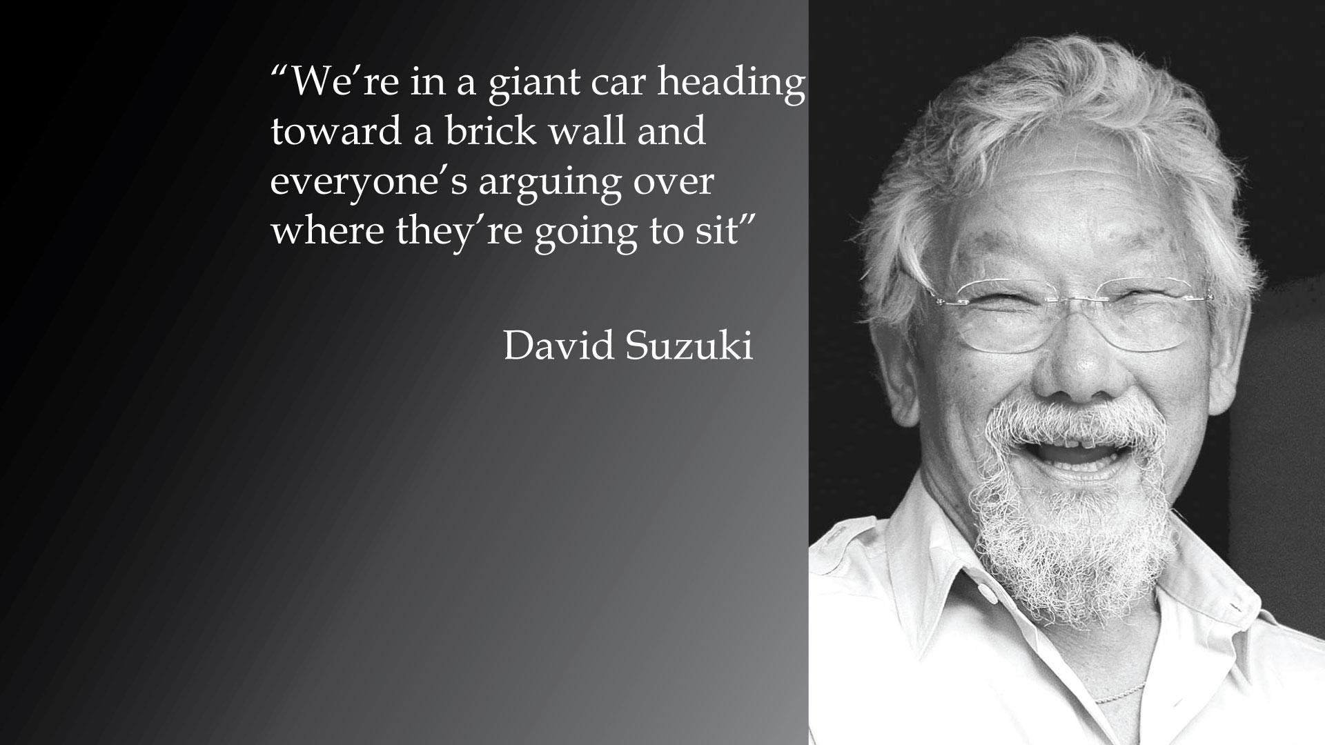 David Suzuki's quote #6
